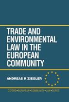 Trade and Environment Law in the European Community