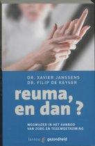 Reuma, En Dan?