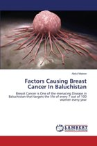 Factors Causing Breast Cancer in Baluchistan