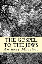 The Gospel to the Jews