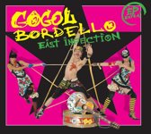 Gogol Bordello - East Infection Ep