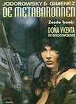 De Metabaronnen 06. Dona Vicenta, De Grootmoeder