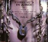 Erick E - Michel De Heij – Ronald Molendijk - Three DJ's In A Box - Vol. II