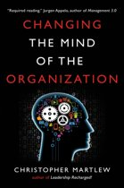 Changing the Mind of the Organization