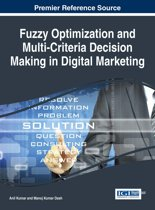 Fuzzy Optimization and Multi-Criteria Decision Making in Digital Marketing