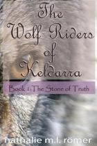 The Wolf Riders of Keldarra