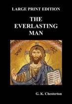 The Everlasting Man (Large Print)