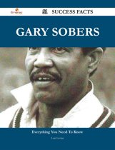 Gary Sobers 51 Success Facts - Everything you need to know about Gary Sobers