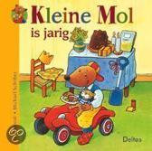 Kleine Mol Is Jarig