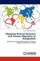 Mapping Natural Disasters and Human Migration in Bangladesh