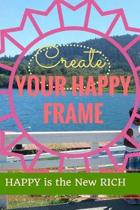 Create Your Happy Frame