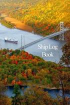Ship Log Book: Captains Logbook and Trip and Record Keeper
