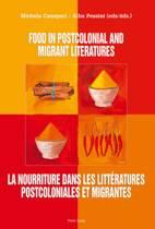 Food in postcolonial and migrant literatures- La nourriture dans les litteratures postcoloniales et migrantes
