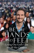 Be the hands and feet living out God''s