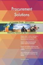 Procurement Solutions a Complete Guide - 2019 Edition
