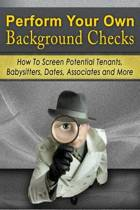 Perform Your Own Background Checks