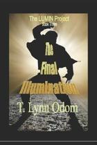 The Final Illumination