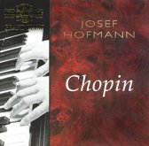 Hofmann - Chopin: Various Works