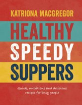 Healthy Speedy Suppers