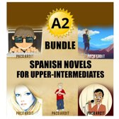 A2 Bundle - Spanish Novels for Pre-Intermediates