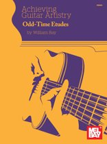 Achieving Guitar Artistry - Odd-Time Etudes