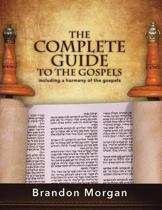 The Complete Guide to the Gospels