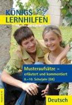 Musteraufsätze - erläutert und kommentiert. 8.-10. Schuljahr G8