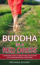 Buddha in a Red Dress
