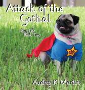 Attack of the Gothal
