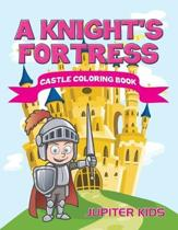 A Knight's Fortress