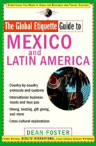 The Global Etiquette Guide to Mexico and Latin America