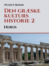 Den græske kulturs historie 2: Heros