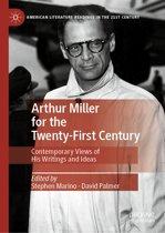 Arthur Miller for the Twenty-First Century