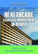 Healthcare Strategic Management in Africa