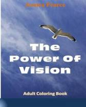 The Power of Vision Adult Coloring Book?, Volume 1