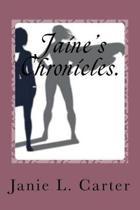 Jaine's Chronicles.