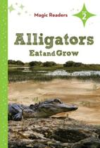 Alligators Eat and Grow