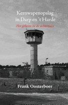 Kernwapenopslag in Darp en 't Harde