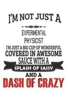 I'm Not Just A Experimental Physicist