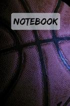 NOTEBOOK Cool Basketball Notepad, Journal / Diary: 6x9'' 120 Page Blank lined Note book.