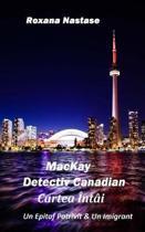 MacKay - Detectiv Canadian Cartea Intai