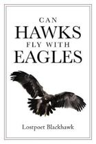 Can Hawks Fly with Eagles