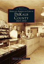 African-American Life in Dekalb County