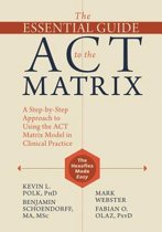 The Essential Guide to the Act Matrix