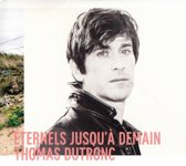 Eternels Jusqu'A Demain ((Limited Edition)