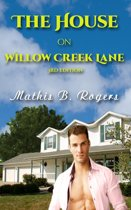 The House on Willow Creek Lane