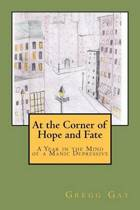 At the Corner of Hope and Fate