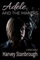 Adele and the Makers