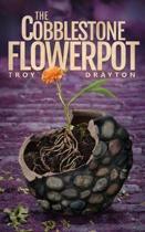 The Cobblestone Flowerpot