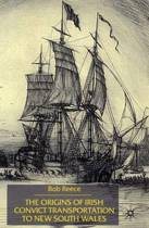 The Origins of Irish Convict Transportation to New South Wales